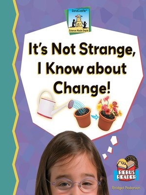 cover image of It's Not Strange, I Know About Change!